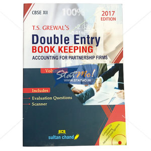 T.S. Grewal's Double Entry Book Keeping Accounting for Partnership Firms 2017 Edition Class 12th by StatMo.in