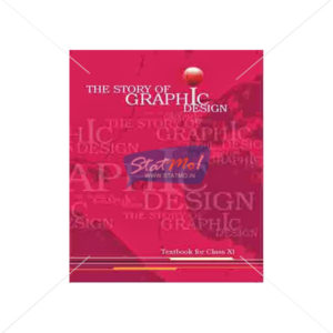 NCERT The Story of Graphic Design Book for Class XIth by StatMo.in