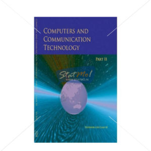 NCERT Computers & Communication Technology Part II Book for Class XIth by StatMo.in