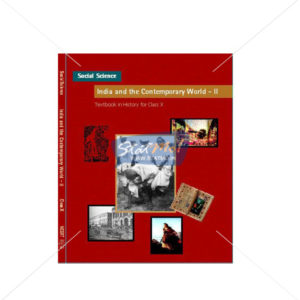 NCERT India And The Contemporary World II - History Book for Class Xth by StatMo.in