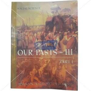 NCERT Our Pasts III Part I History Book for Class VIIIth by StatMo.in