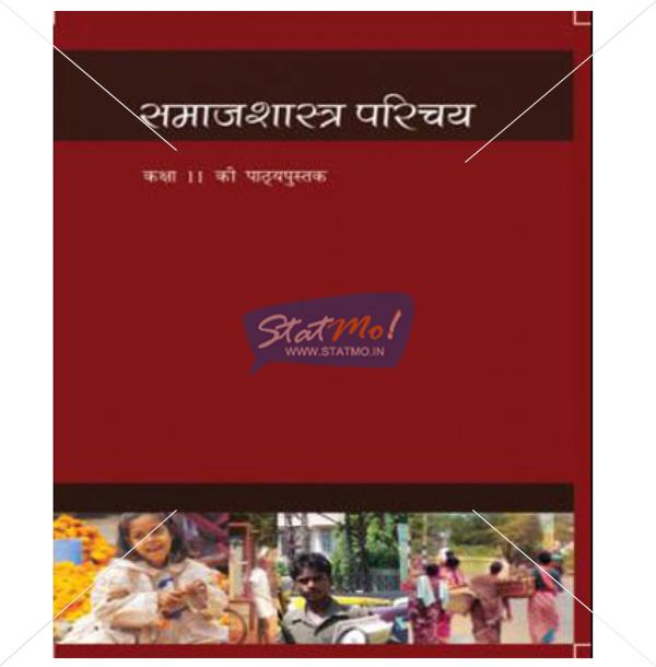 NCERT Samajshastra Parichaya Bhag I Book for Class XIth by StatMo.in