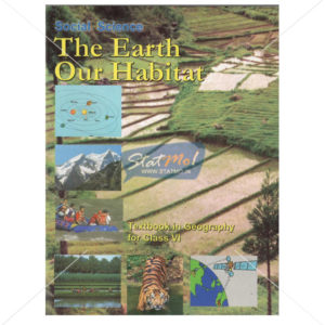 NCERT The Earth Our Habitat-Geography Book for Class VIth by StatMo.in