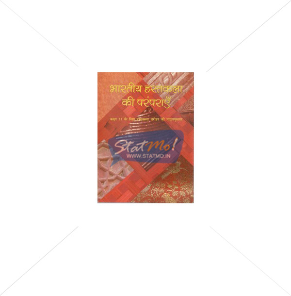NCERT Bharatiya Hastakala Ki Paramparayen Book for Class XIth by StatMo.in