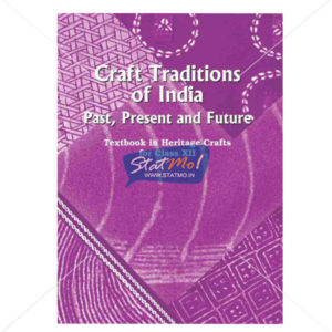 NCERT Craft Tradition of India Book for Class XIIth by StatMo.in