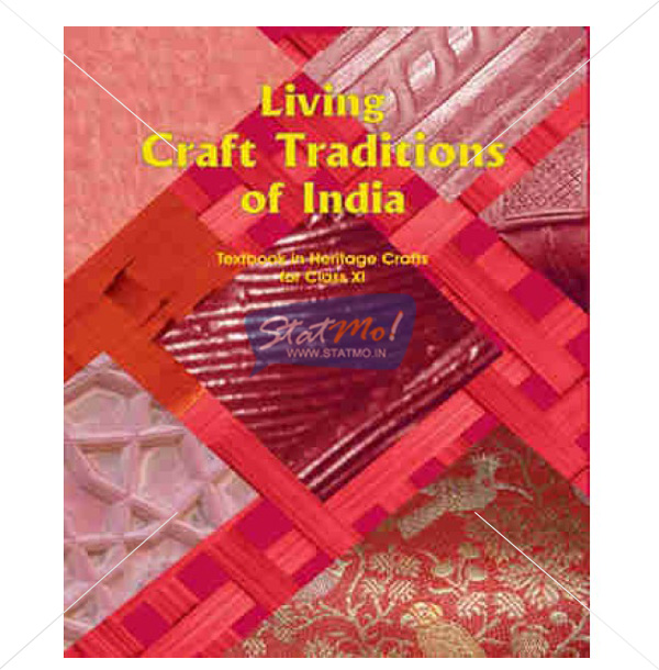NCERT Living Craft Tradition Of Inidia Book for Class XIth by StatMo.in