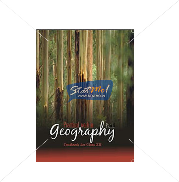NCERT Practical Work In Geography Part II Book for Class XIIth by StatMo.in