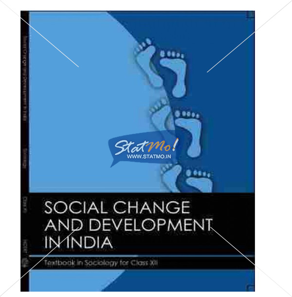 NCERT Social Change and Development In India Book for Class XIIth by StatMo.in`