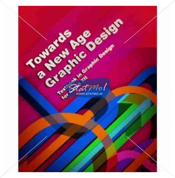 NCERT Toward A New Age of Graphic Design Book for Class XIIth by StatMo.in